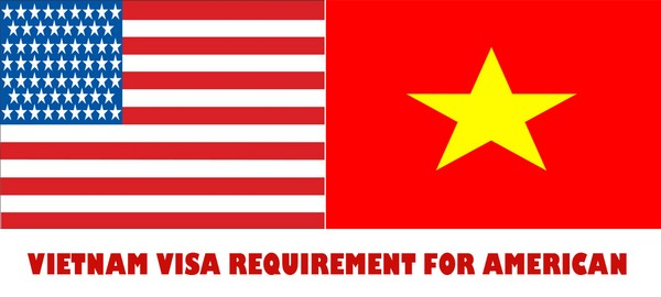 VIETNAM VISA REQUIREMENT FOR AMERICAN