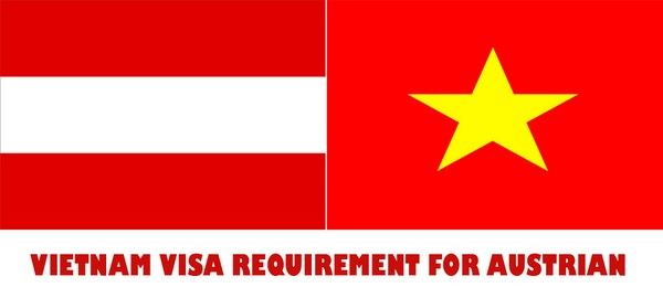 VIETNAM VISA REQUIREMENT FOR AUSTRIAN