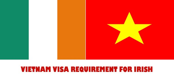 VIETNAM VISA REQUIREMENT FOR IRISH