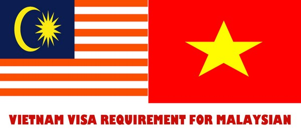 VIETNAM VISA REQUIREMENT FOR MALAYSIAN