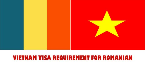 VIETNAM VISA REQUIREMENT FOR ROMANIA