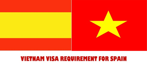 VIETNAM VISA REQUIREMENT FOR SPAIN