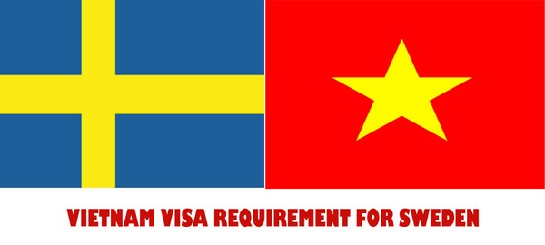 VIETNAM VISA REQUIREMENT FOR SWEDEN