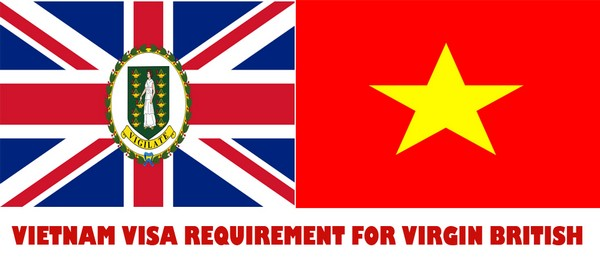 VIETNAM VISA REQUIREMENT FOR VIRGIN BRITISH